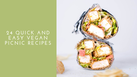 24 Easy Vegan Picnic Recipes