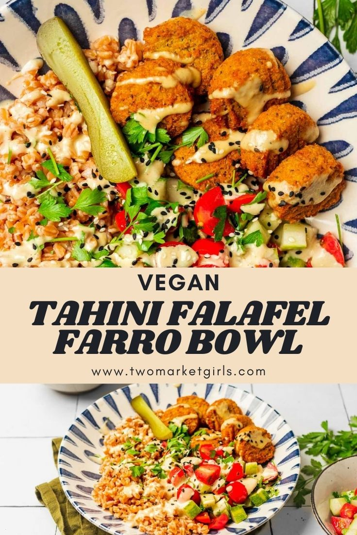 Tahini Falafel Farro Bowl | Two Market Girls