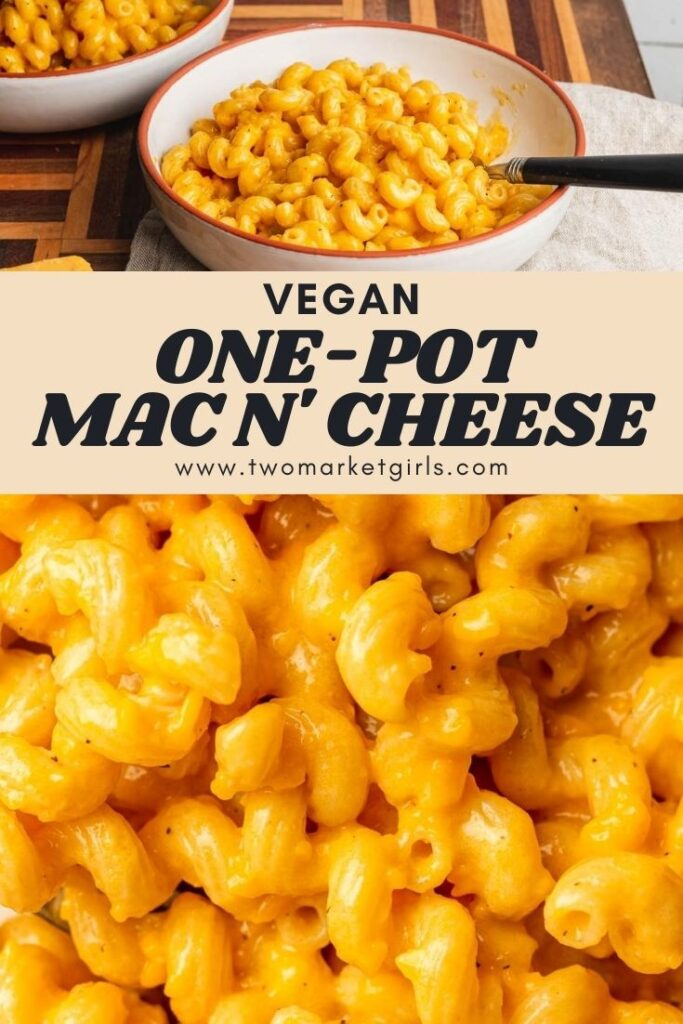 One-Pot Vegan Mac and Cheese | Two Market Girls