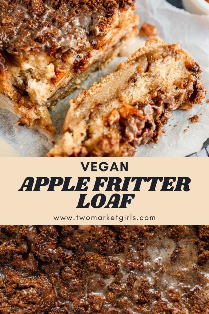Vegan Apple Fritter Loaf | Two Market Girls