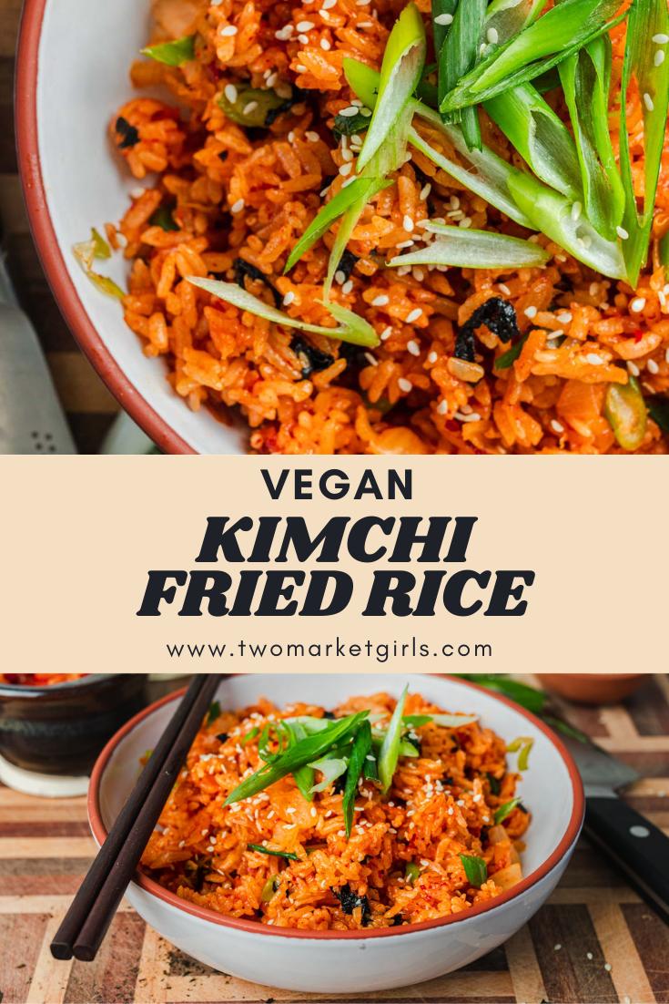 Kimchi Fried Rice | Two Market Girls